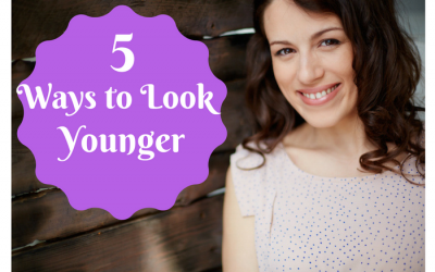 Top 5 Ways to Look Younger