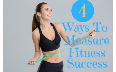 4 Ways to Measure Fitness Success
