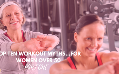Top Ten Workout Myths Women Over 50…Part 1